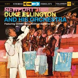Duke Ellington And His Orchestra  - Newport 1958 (180gram)