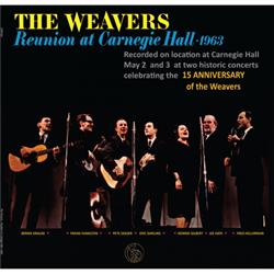 The Weavers - Reunion At Carnegie Hall 1963 (180 gram)