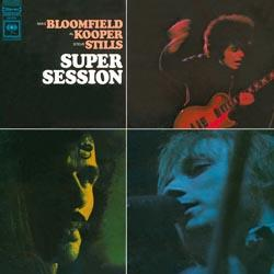 Super Session - Bloomfield/Stills/Kooper (180gram)