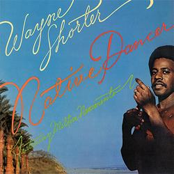 Wayne Shorter - Native Dancer (180gram)