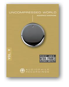 Uncompressed World Vol 5 - Saxophone